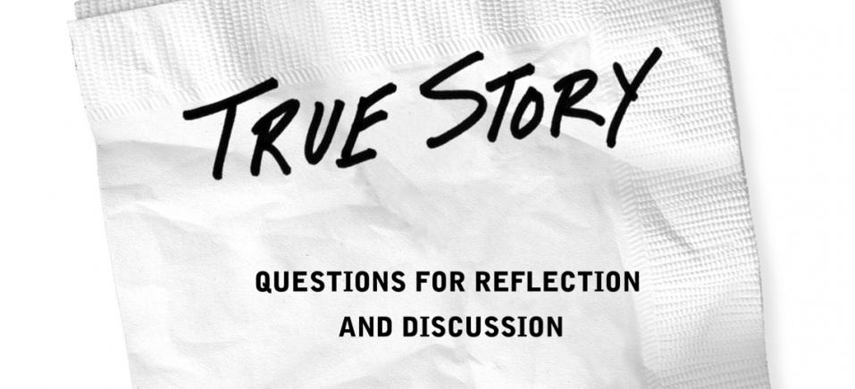 True Story Study Guide