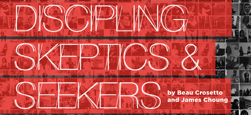 Discipling Skeptics and Seekers